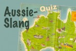 Mach' mit beim Aussie-Slang Quiz #16